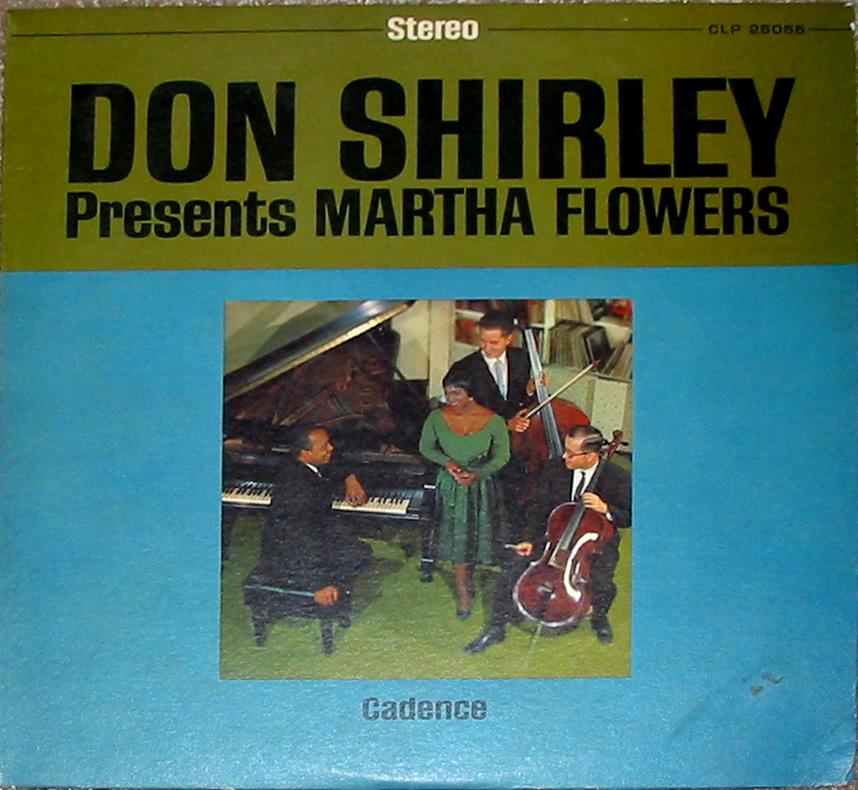 Don Shirley - Presents Martha Flowers